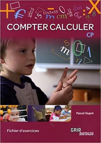 Compter – Calculer – Cahier d'exercices CP