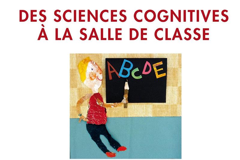 APPRENDRE A LIRE – DES SCIENCES COGNITIVES A LA SALLE DE CLASSE