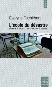 L'école du désastre