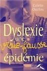 Dyslexie, une vraie-fausse épidémie