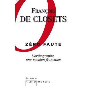 ZERO FAUTE - L'ORTHOGRAPHE, UNE PASSION FRANCAISE