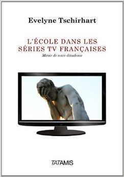 L'école dans les séries TV françaises