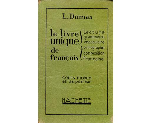LE LIVRE UNIQUE DE FRANCAIS – 1928