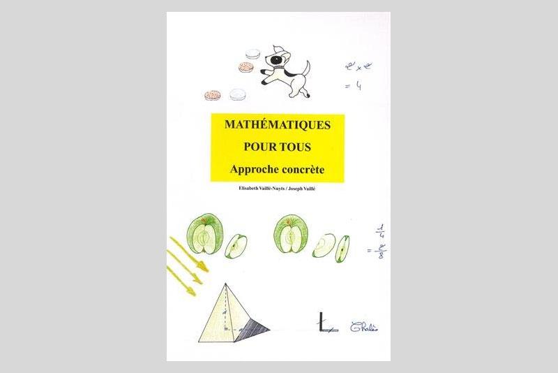 Mathématiques pour tous - Approche concrète