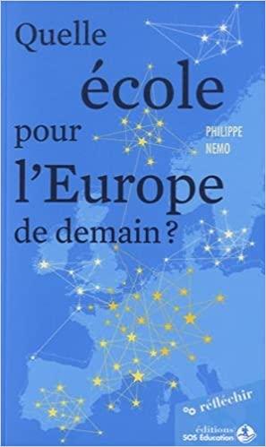 QUELLE ECOLE POUR L'EUROPE DE DEMAIN ?